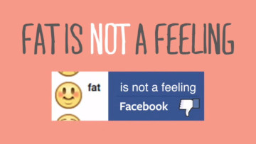 fat-is-not-a-feeling