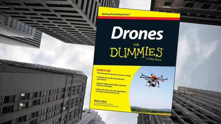 Grab this free Drones for Dummies eBook, valued at $16.99