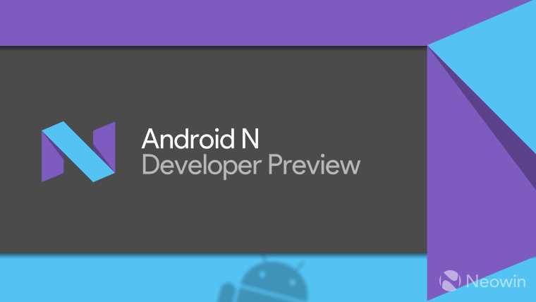 Google has released the second Developer Preview of Android N