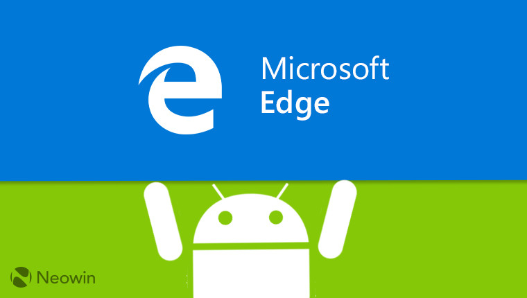 Microsoft Edge comes out of beta on Android