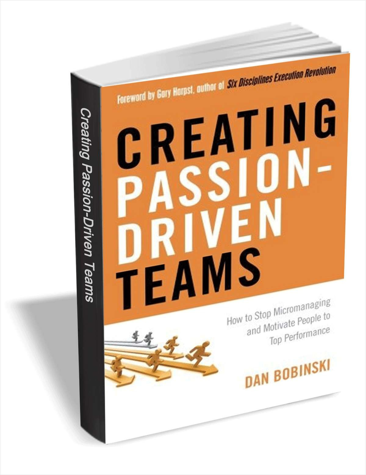 Learn about creating passion driven teams with this free ebook a youll learn the principles and methods top managers use to develop passionate engaged employees who are dedicated to success youll be able to fandeluxe Images