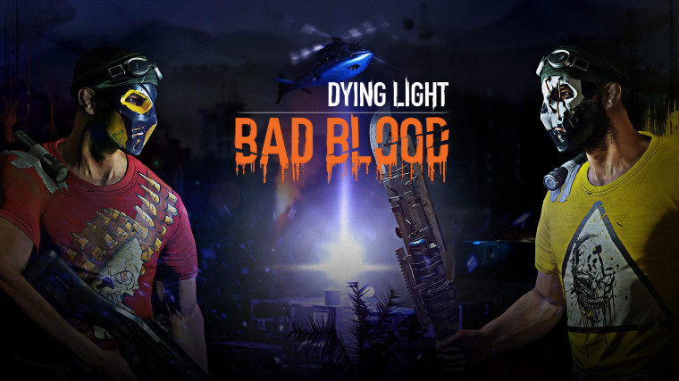 Dying Light: Bad Blood PvP-focused expansion announced for