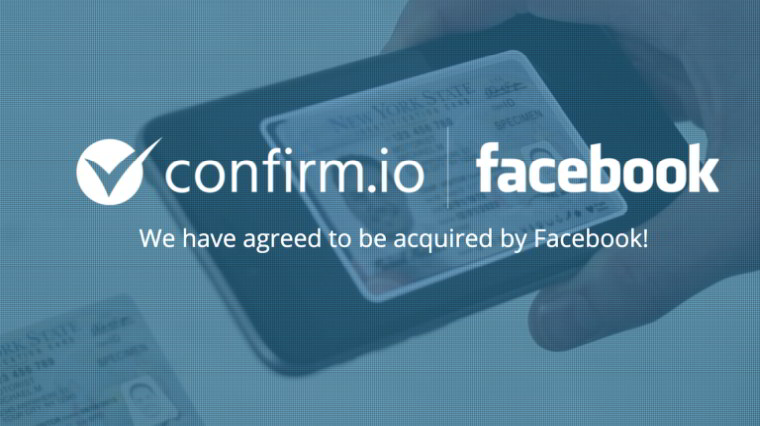 Facebook acquires biometric ID verification startup Confirm.io