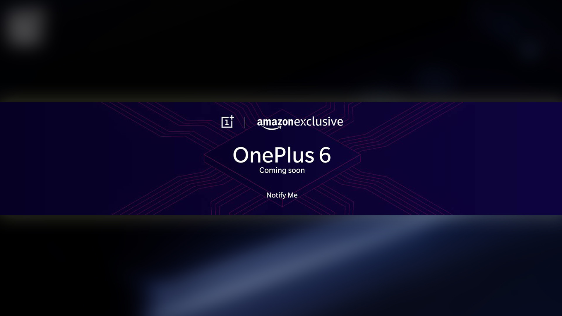 OnePlus 6 Amazon India Page Listing is Live with 'Notify Me' Option