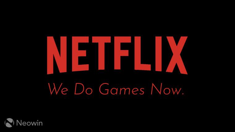A Netflix logo with We Do Games Now written beneath it