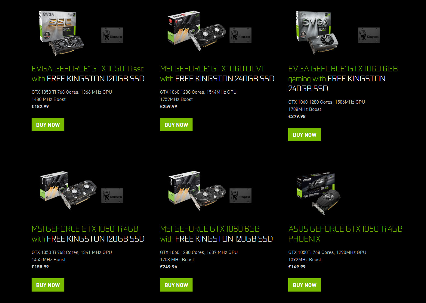 You can get a free Kingston SSD with purchase of Nvidia GTX
