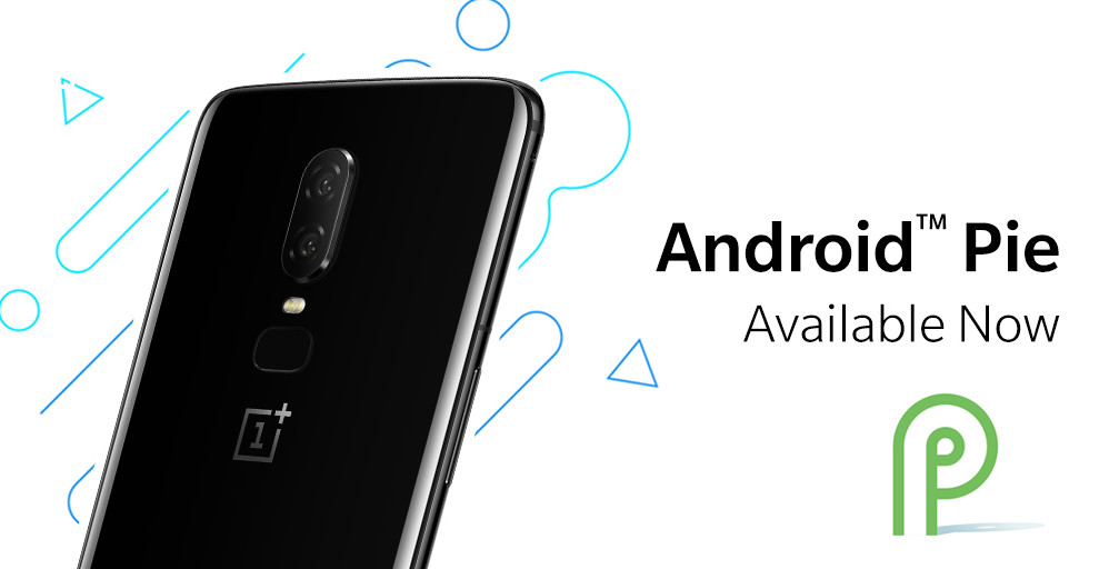 OnePlus 6 Gets the Latest Version of Android P