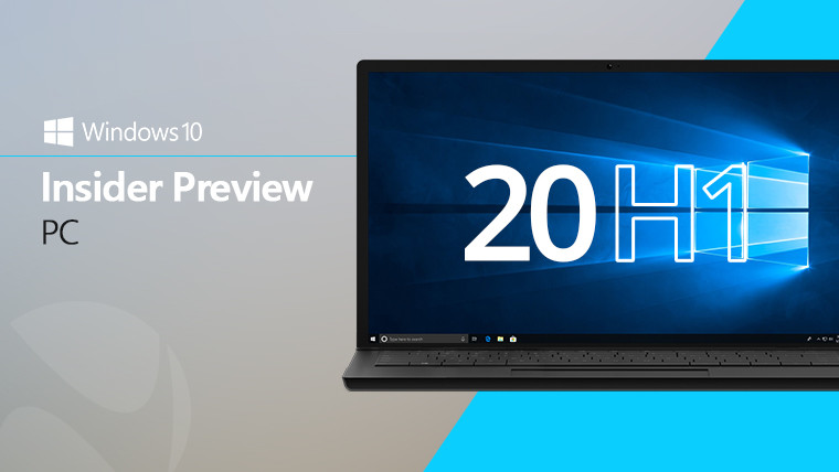 Microsoft releases the first Windows 10 20H1 build to Skip Ahead