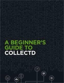 Limited time offer: A Beginner's Guide to collectd eBook