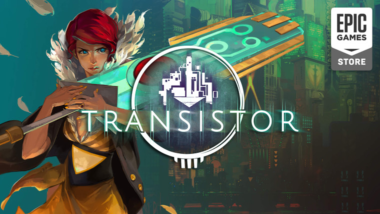 Transistor is free to claim on the Epic Games Store until