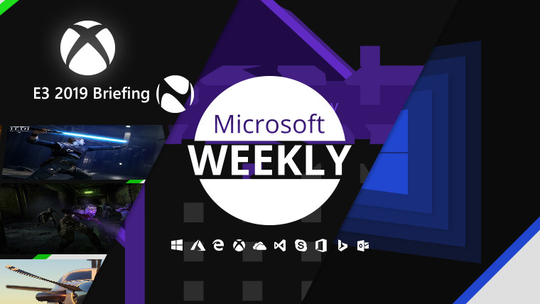 Microsoft Weekly: E3 recap extravaganza, the Tuesday of