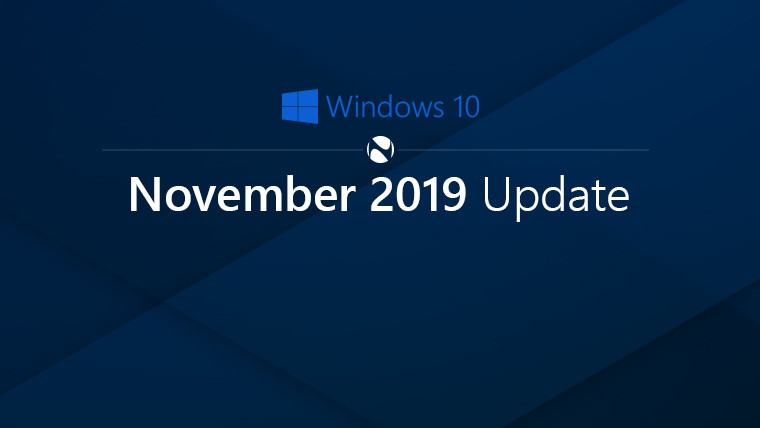 The Windows 10 November 2019 Update is now fully available to seekers - Neowin