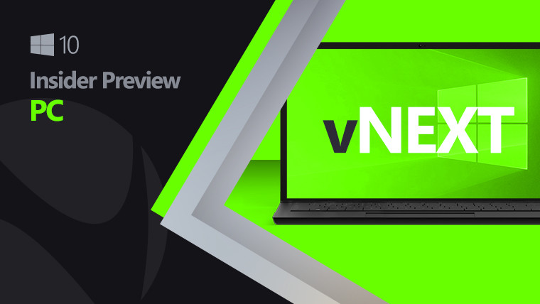 Windows 10 logo and Insider Preview text next to a laptop saying vNext on a green background