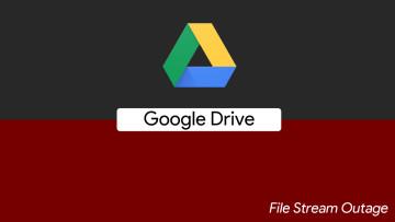 1579727820_google_drive_file_stream_outage