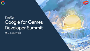 1583866098_digital_google_for_games_developer_summit