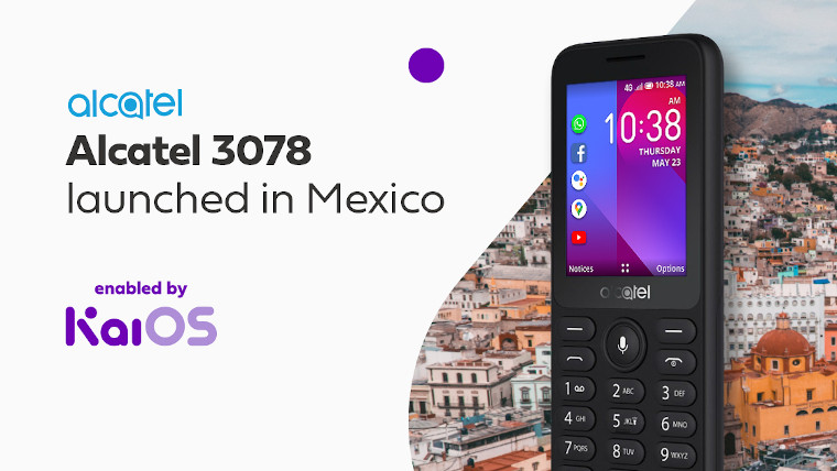 Alcatel 3078, powered by KaiOS, launched in Mexico