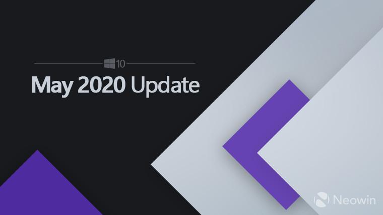 وبحسب ما ورد ستفرج مايكروسوفت عن Windows تحديث 10 مايو 2020 في 28 مايو 1