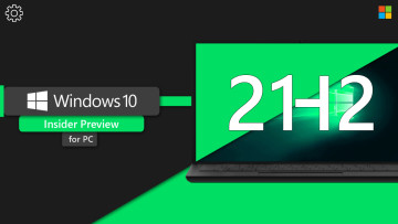 Windows 10 Insider Preview for PC written next to a laptop image with the letters 21H2