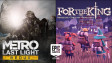 Metro Last Light and For The King promo