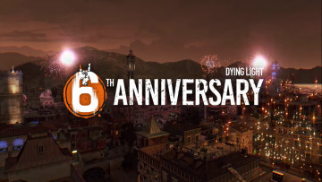 dying light 6th anniversary game poster