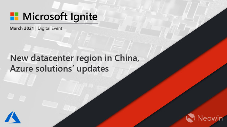 New datacenter region in China and Azure solutions&039 updates - Ignite 2021