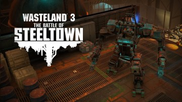 Wasteland 3 The Battle of Steeltown expansion