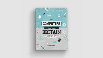 The Computers that Made Britain on a grey background