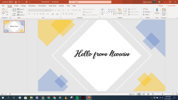 A Microsoft PowerPoint slide deck with Hello from Neowin written in a custom font