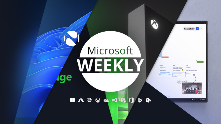 Microsoft Weekly - June 20 2021 - weekly recap