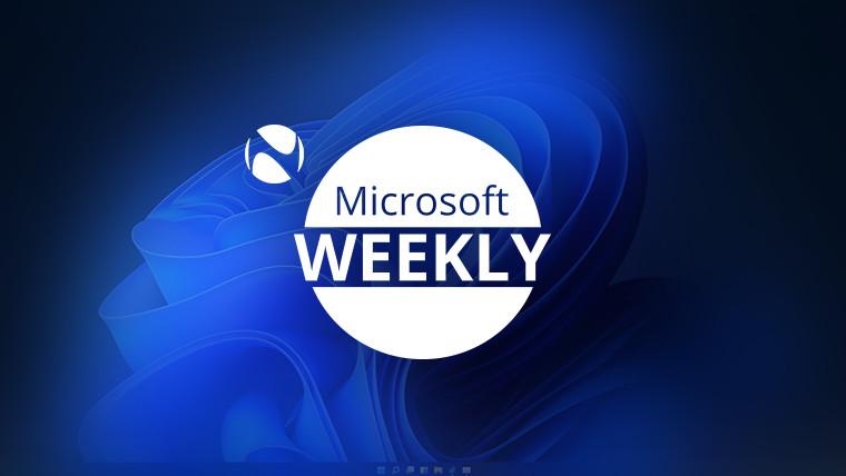 Microsoft Weekly - June 27 2021 - weekly recap