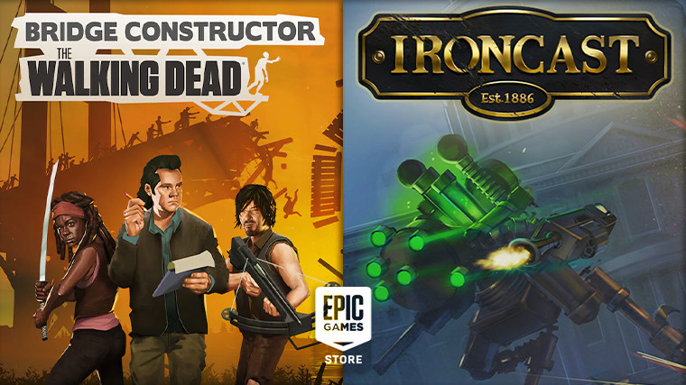 Bridge Constructor The Walking Dead and Ironcast are free on the Epic Games Store