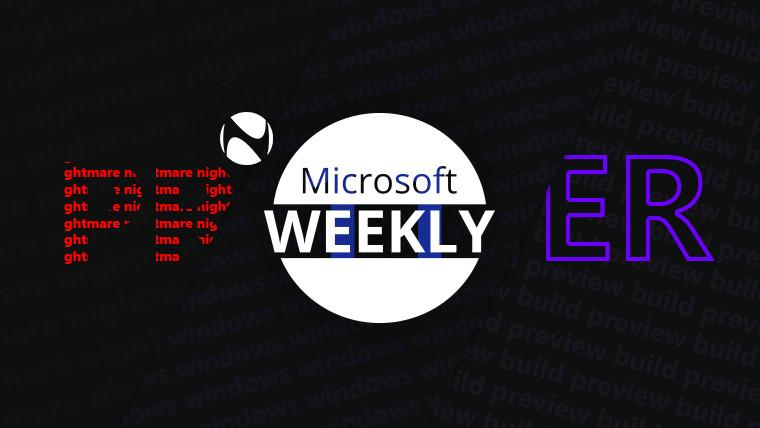 Microsoft Weekly recap - July 11 2021