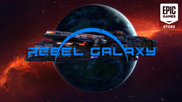Epic Games Store is offering Rebel Galaxy for free
