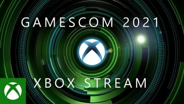 Gamescom 2021 Xbox stream