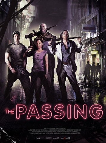 The movie poster for The Passing. It's still missing a catchy tag line.