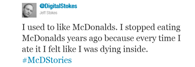 mcdonald s twitter campaign backfires Mcdonald's asked twitter users to share their mcdonald's stories, but the experience didn't go as planned.